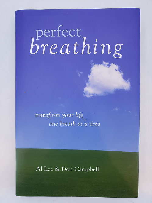 perfect breathing by Al Lee & Don Campbell