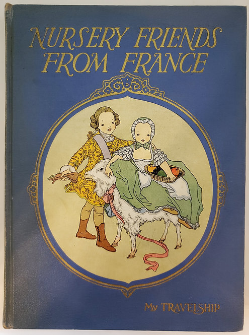 Nursery Friends from France by Olive Beaupre Miller