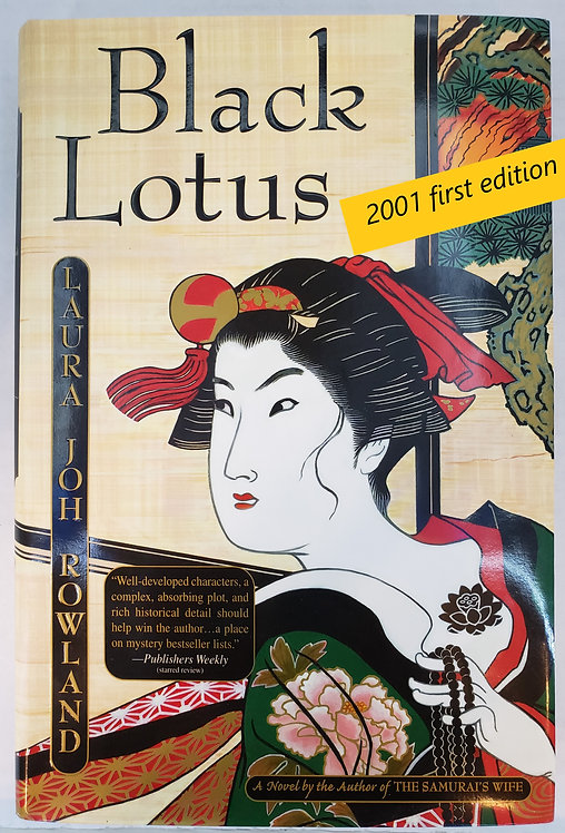 Black Lotus, a novel by Laura Joh Rowland
