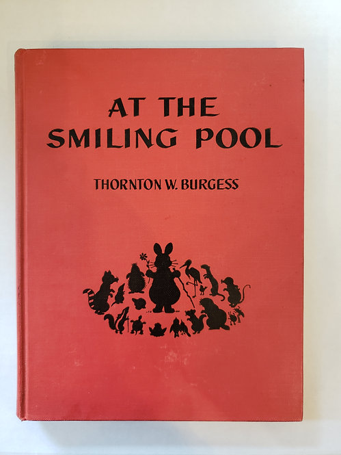 At The Smiling Pool by Thornton W. Burgess