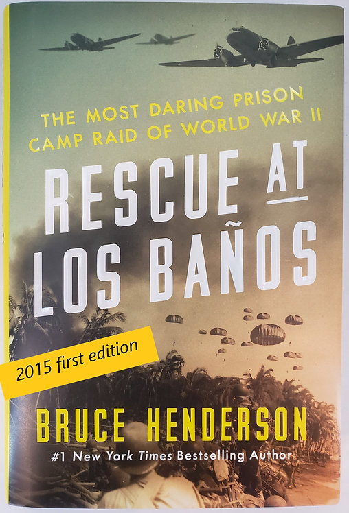 Rescue At Los Banos by Bruce Henderson