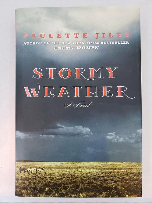 Stormy Weather, a novel by Paulette Jiles