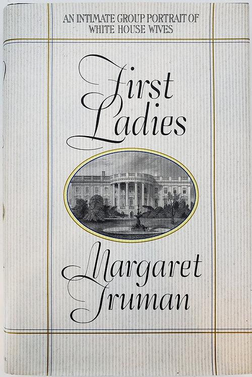FIRST LADIES by Margaret Truman