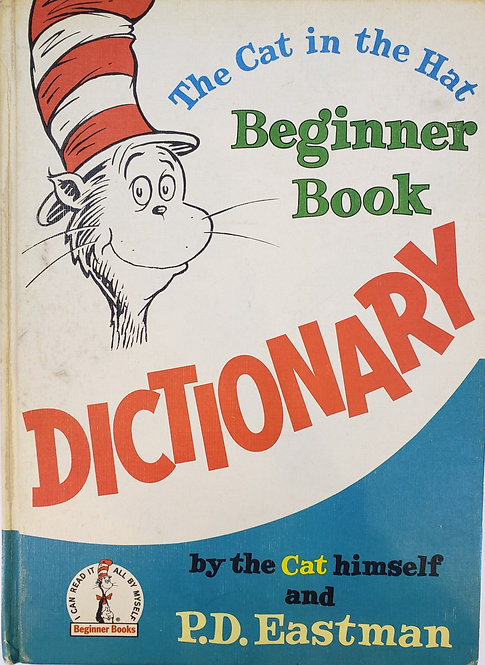 The Cat in the Hat Beginner Book Dictionary by P.D. Eastman and the Cat himself