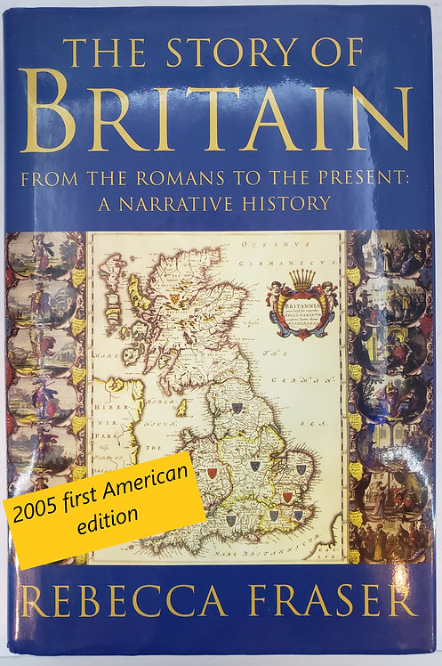 The Story of Britain - From the Romans to the Present: A Narrative History