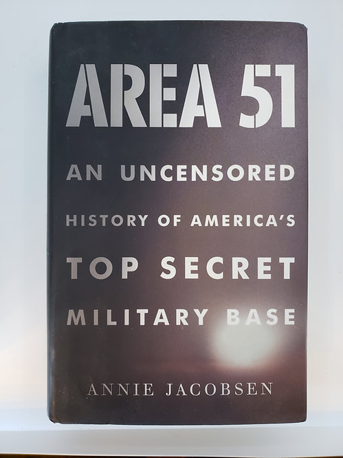Area 51, An Uncensored History of America's Top Secret Military Base