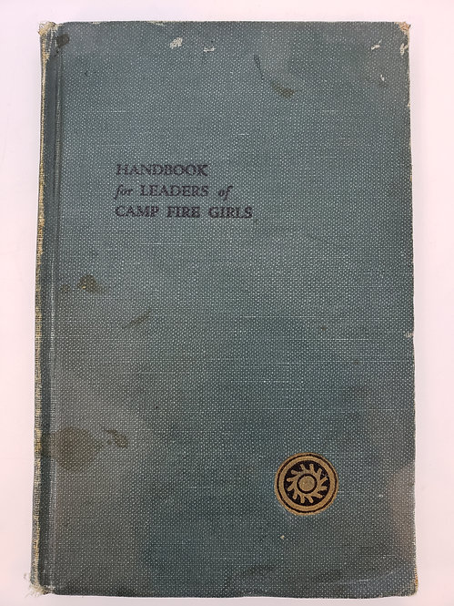 Handbook for Leaders of Camp Fire Girls