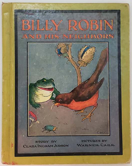 Billy Robin and His Neighbors by Clara Ingram Judson