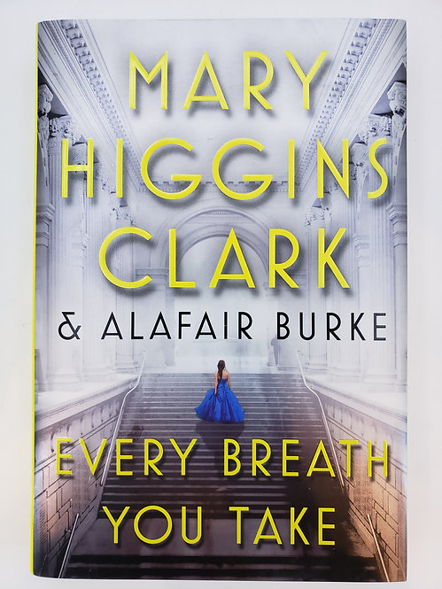 Every Breath You Take, An Under Suspicion Novel by Mary Higgins Clark