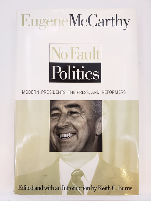 No-Fault Politics by Eugene McCarthy