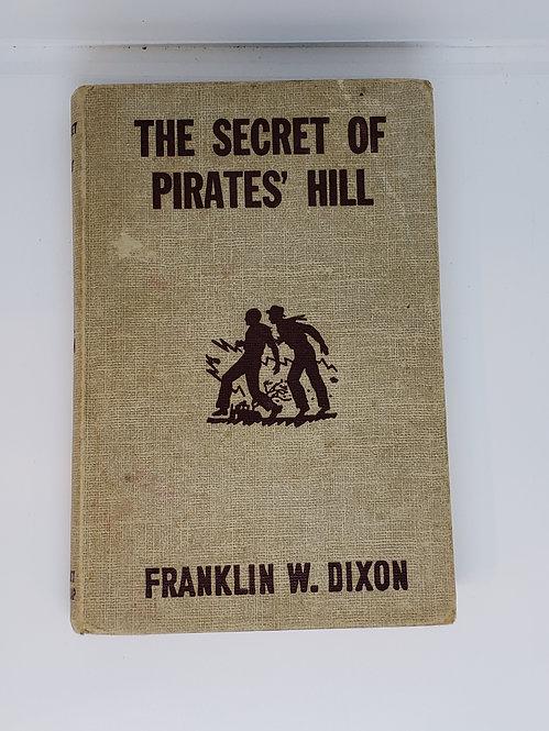 The Secret of Pirates' Hill by Franklin W. Dixon