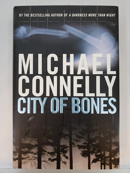 City of Bones, a novel by Michael Connelly