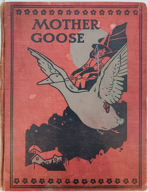 Mother Goose's Nursery Rhymes, A Collection...