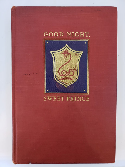 Good Night, Sweet Prince: The Life & Times of John Barrymore by Gene Fowler