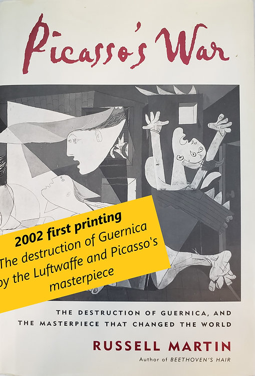 Picasso's War: The Destruction of Guernica... by Russell Martin