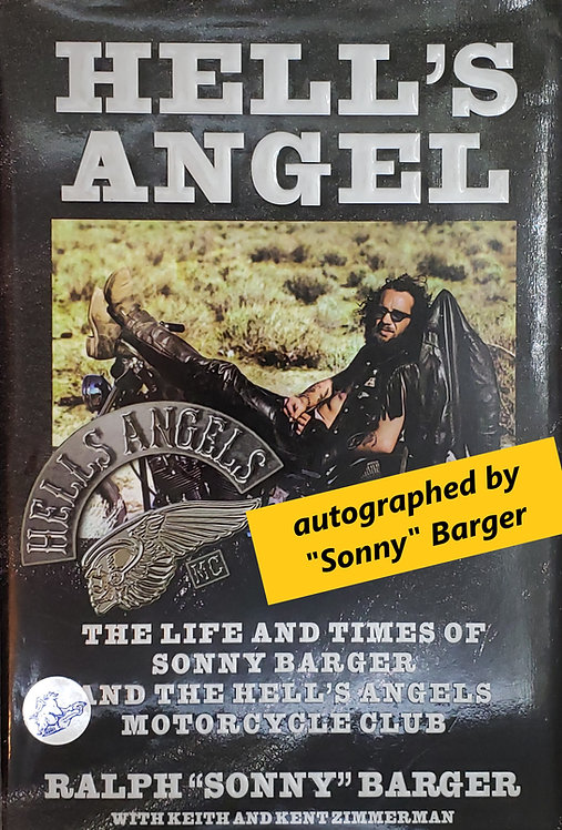 """Hell's Angel, The Life and Times of Sonny Barger... by Ralph """"Sonny"""" Barger"""