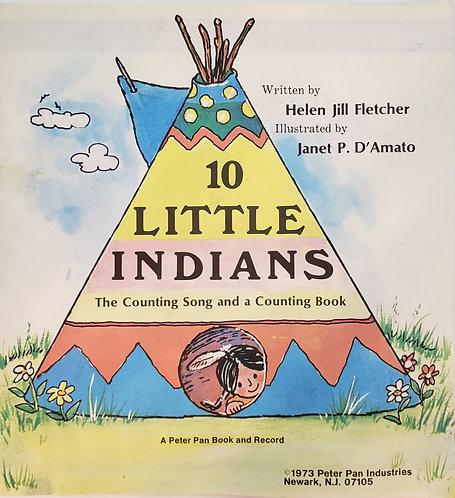 10 LITTLE INDIANS, A Peter Pan Book