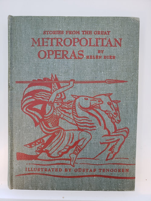 Stories from the Great Metropolitan Operas by Helen Dike