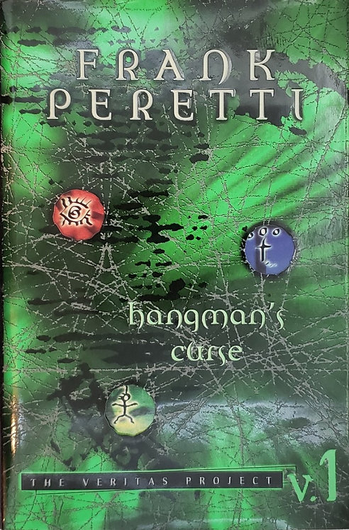 HANGMAN'S CURSE, The Veritas Project (v.1) by Frank Peretti