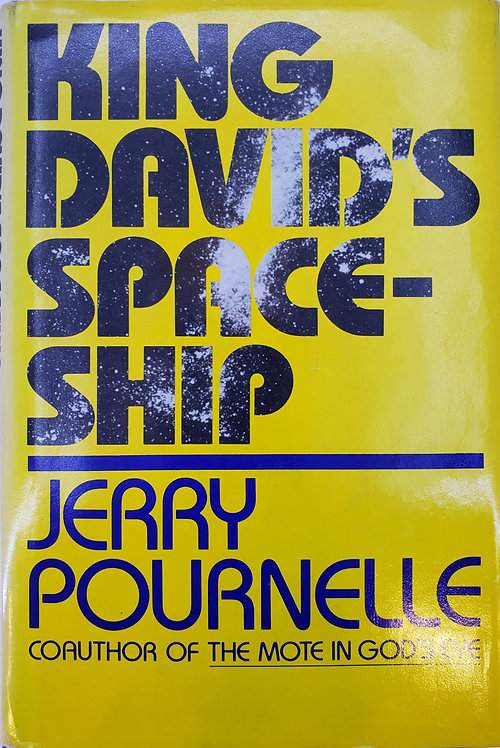 King David's Space-Ship by Jerry Pournelle