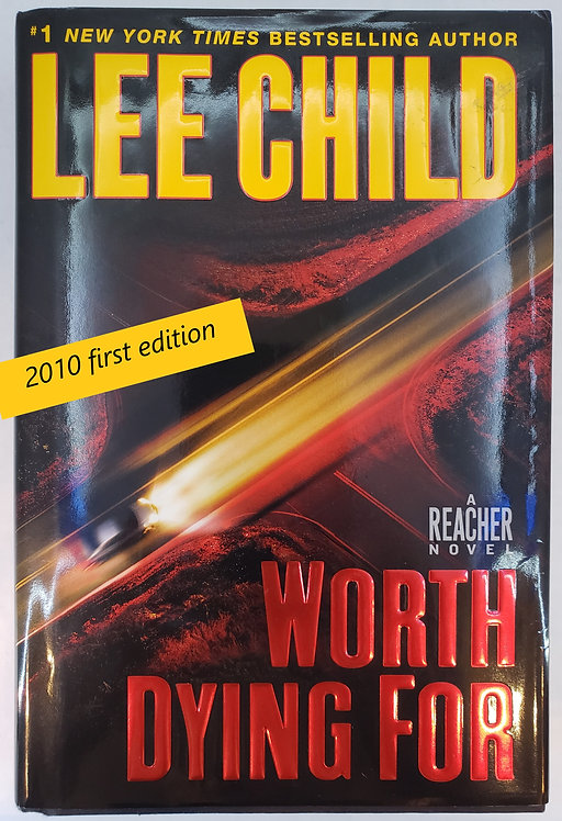 Worth Dying For, a Reacher novel by Lee Child