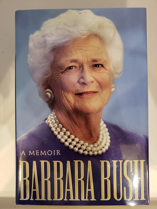 A Memoir by Barbara Bush