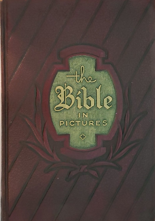 The Bible In Pictures by Rev. Ralph Kirby
