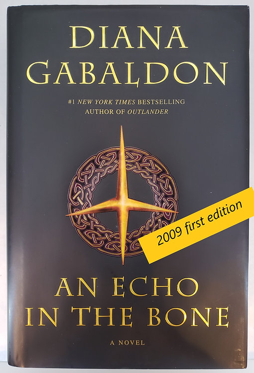 An Echo In The Bone, a novel by Diana Gabaldon