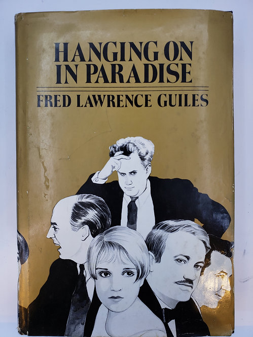 Hanging On In Paradise by Fred Lawrence Guiles