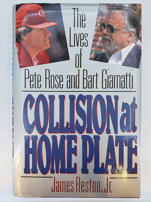 Collision at Home Plate, The Lives of Pete Rose and Bart Giamatti