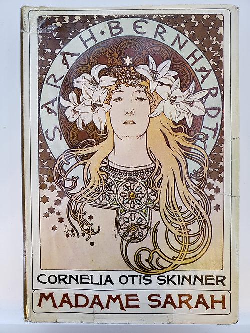 Madame Sarah by Cornelia Otis Skinner