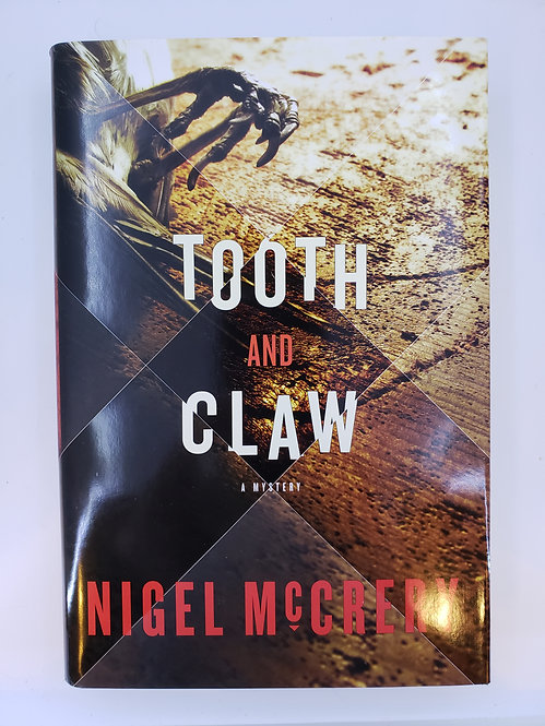Tooth and Claw, A Mystery by Nigel McCrery