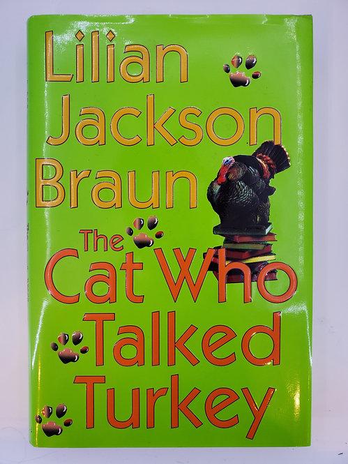 The Cat Who Talked Turkey by Lilian Jackson Braun