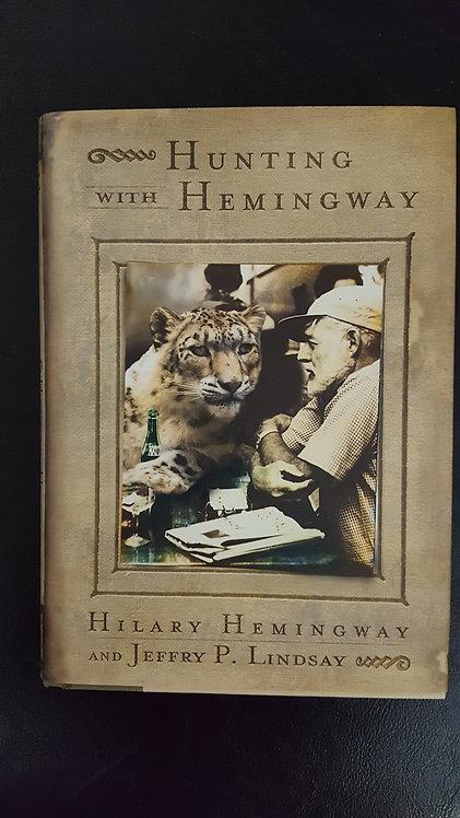 Hunting with Hemingway by Hilary Hemingway and Jeffery P. Lindsay