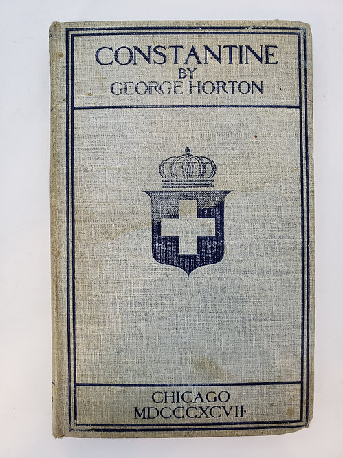 Constantine, A Tale of Greece under King Otho by George Horton