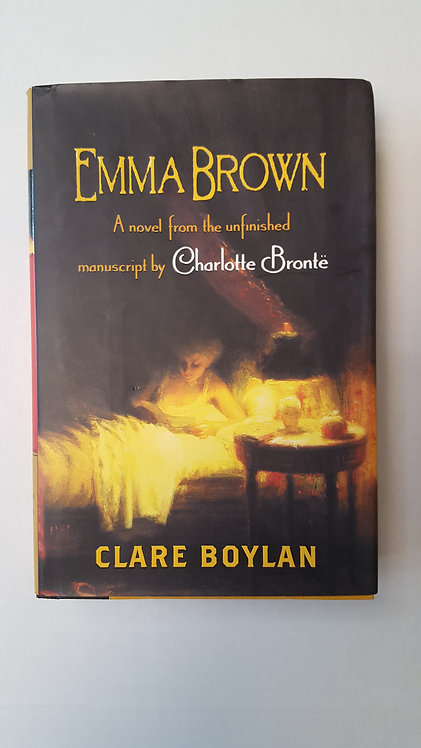 Emma Brown, A novel from the unfinished manuscript by Charlotte Bronte