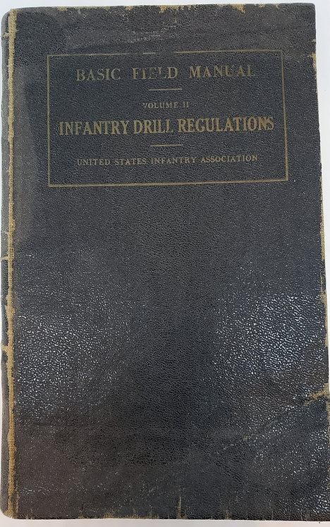BASIC FIELD MANUAL, U.S. Army, Volume II, Infantry Drill Regulations