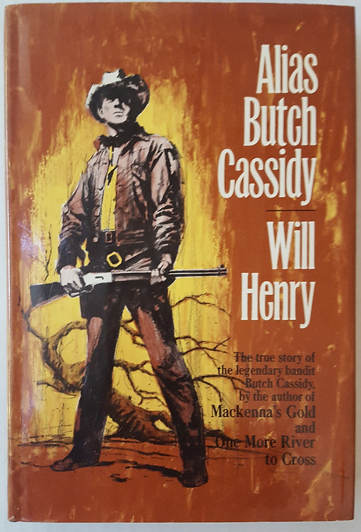 Alias Butch Cassidy by Will Henry