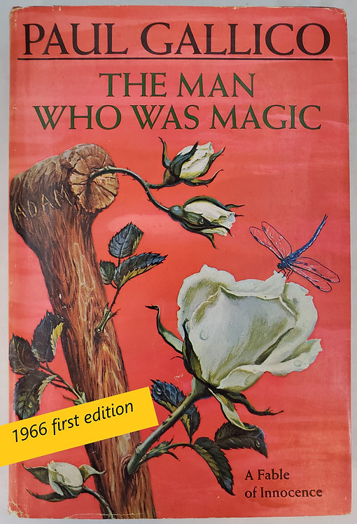 The Man Who Was Magic, A Fable of Innocence by Paul Gallico