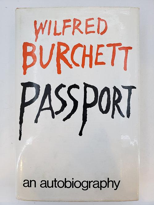 Passport, An Autobiography by Wilfred Burchett