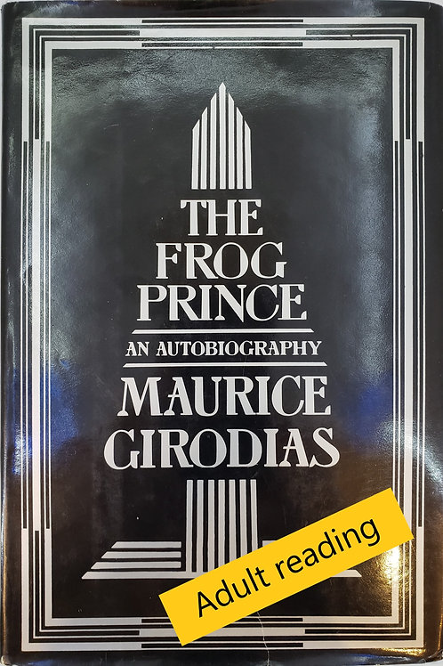 The Frog Prince, An Autobiography by Maurice Girodias