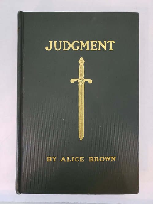 Judgment, a novel by Alice Brown