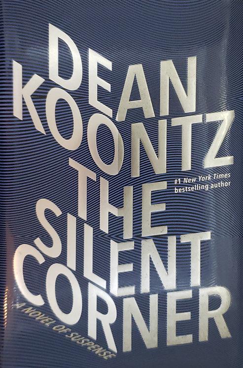 The Silent Corner, a novel of suspense by Dean Koontz