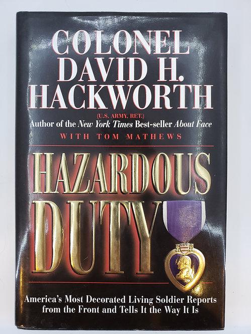 Hazardous Duty by Colonel David H. Hackworth