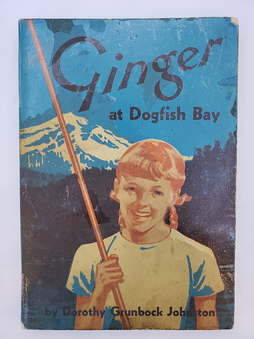 Ginger at Dogfish Bay by Dorothy Grunbock Johnson