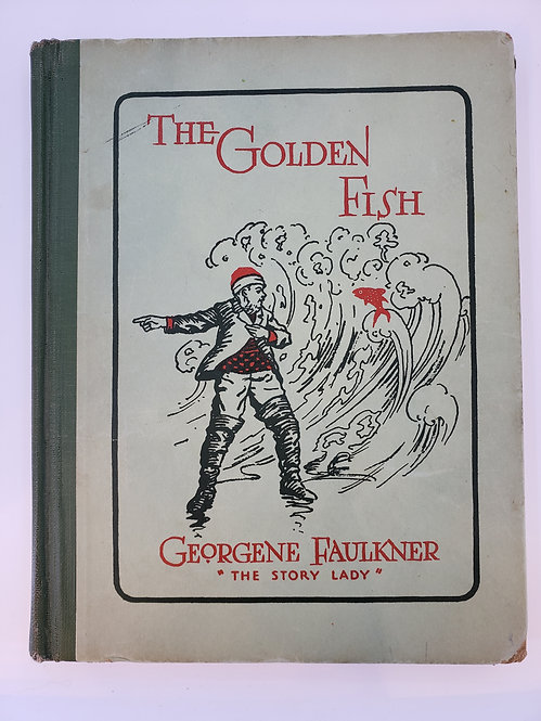 """The Golden Fish by Georgene Faulkner """"The Story Lady"""""""