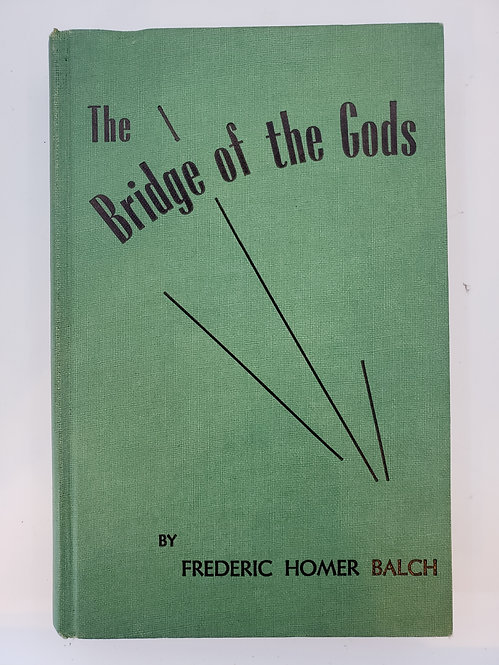 The Bridge of the Gods by Frederic Homer Balch