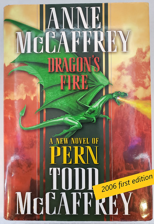 Dragon's Fire, a new novel of Pern by Anne and Todd McCaffrey