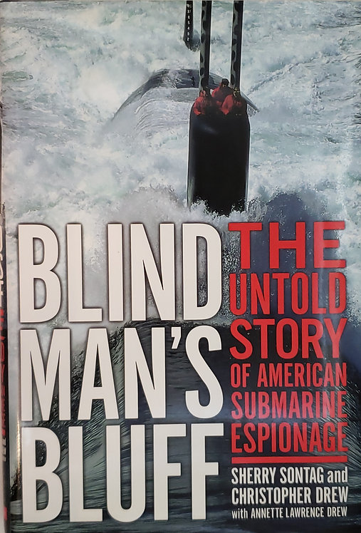 Blind Man's Bluff by Sherry Sontag and Christopher Drew