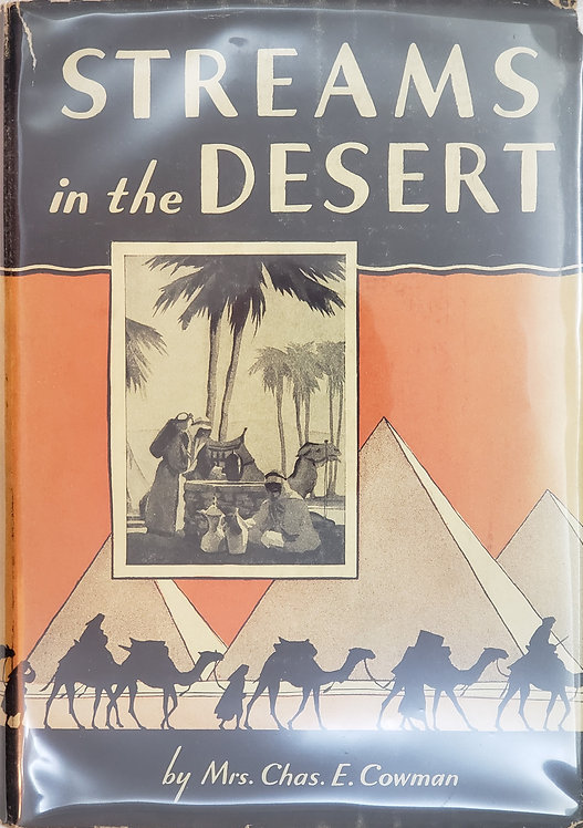 Streams in the Desert, compiled by Mrs. Chas. E. Cowman